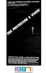 1987 Protestare per vivere